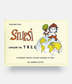 Stupsi Explains The Tree - Claus Mattheck